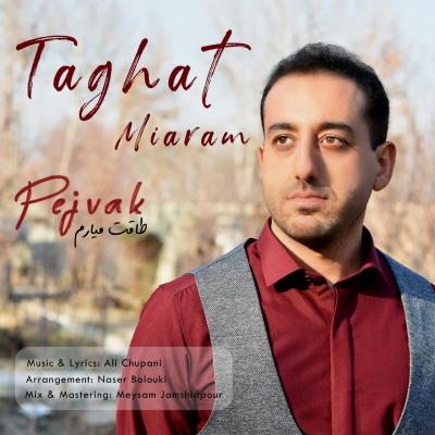 Pejvak - Taghat Miaram