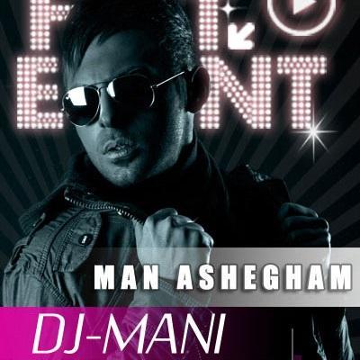 Dj Mani - Man Hanoozam Ashegham