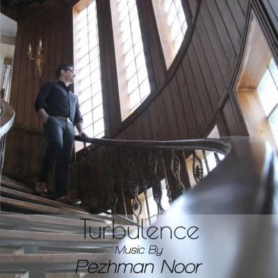 Pezhman Noor - Turbulence