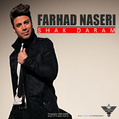 Farhad Naseri - Shak Daram