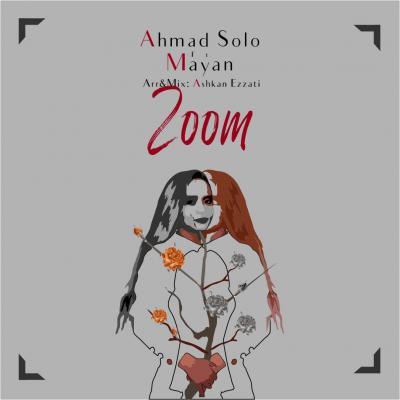 Ahmad Solo - Zoom