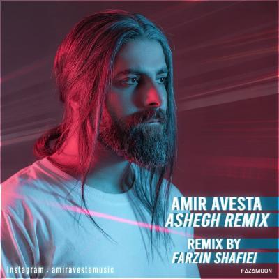Amir Avesta - Ashegh Remix
