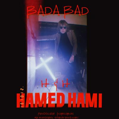 Hamed Hami - Bada Bad