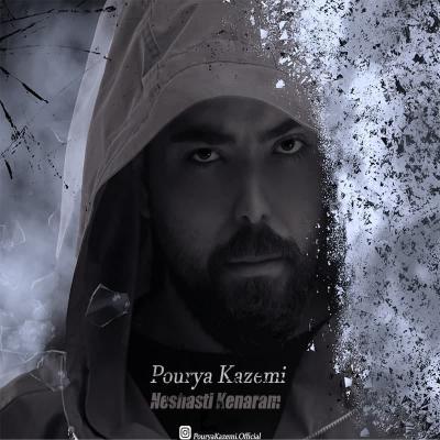 Pourya Kazemi - Neshasti Kenaram