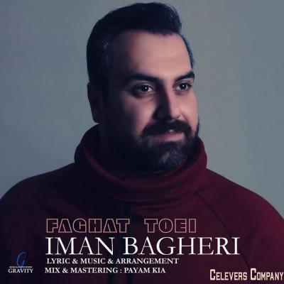 Iman Bagheri - Faghat Toei
