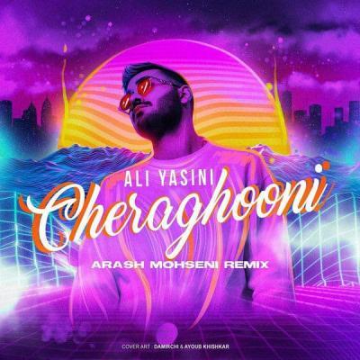 Ali Yasini - Cheraghooni (Arash Mohseni Remix)