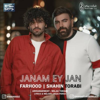 Farhood - Janam Ey Jan (Ft Shahin Torabi)