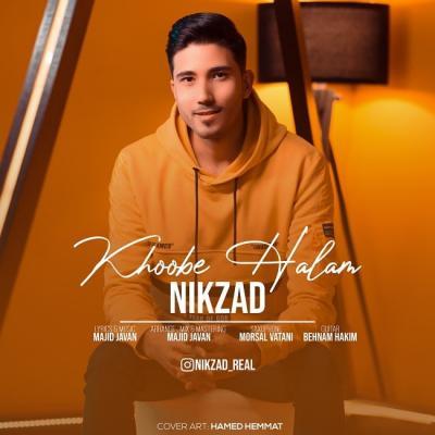 Nikzad - Khoobe Halam