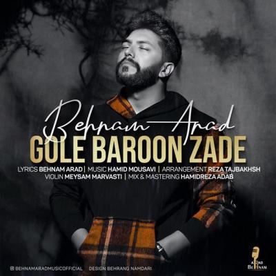 Behnam Arad - Gole Baroon Zade
