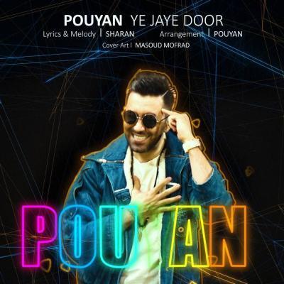 Pouyan - Ye Jaye Door