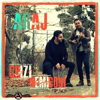 Araj - Chizi Nemidooni