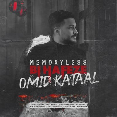 Omid Kataal - Bi Hafeze