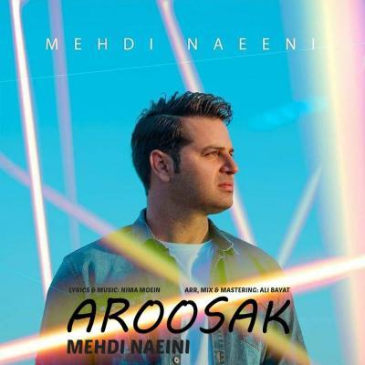Mehdi Naeini - Aroosak