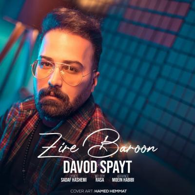 Davod Spayt - Zire Baroon