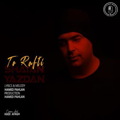 Shayan Yazdan - To Rafti