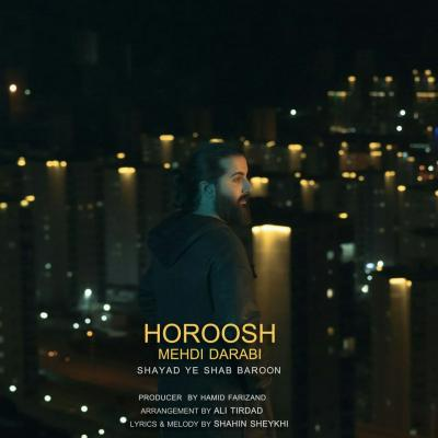 Hoorosh Band - Shayad Ye Shab Baroon