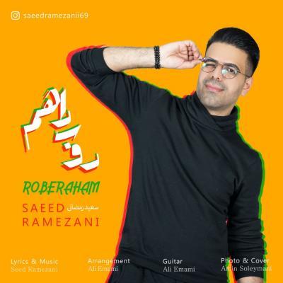 Saeed Ramezani - Roberaham