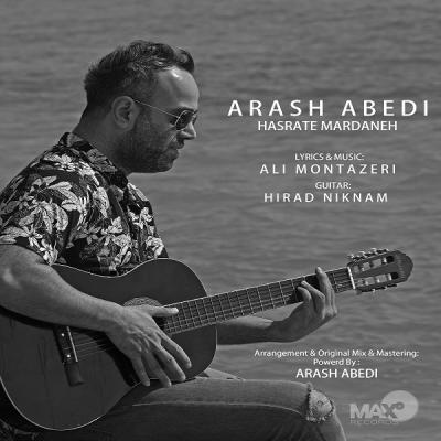 Arash Abedi - Hasrate Mardaneh