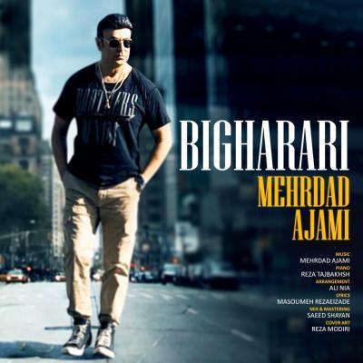 Mehrdad Ajami - Bigharari