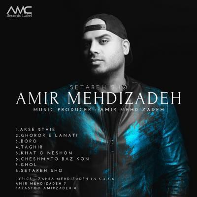 Amir Mehdizadeh - Setareh Sho