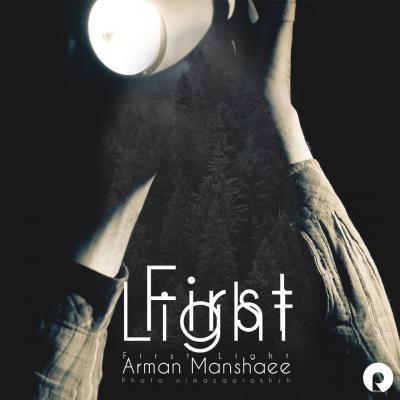 Arman Manshaee - First Light