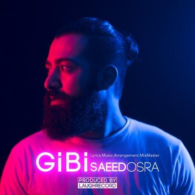 Saeed Osra - Gibi