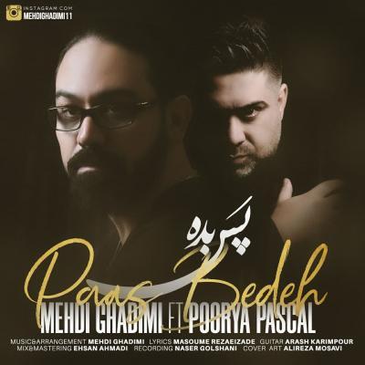 Mehdi Ghadimi - Pas Bede (Ft Poorya Pascal)