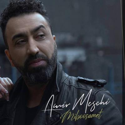 Amir Meschi - Miboosamet