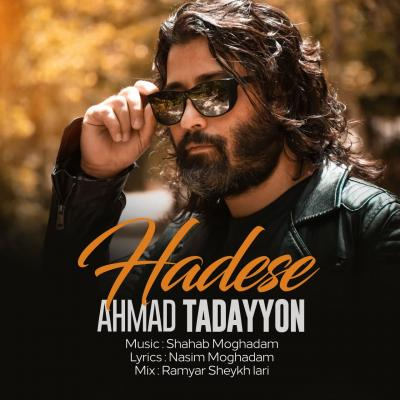 Ahmad Tadayyon - Hadese