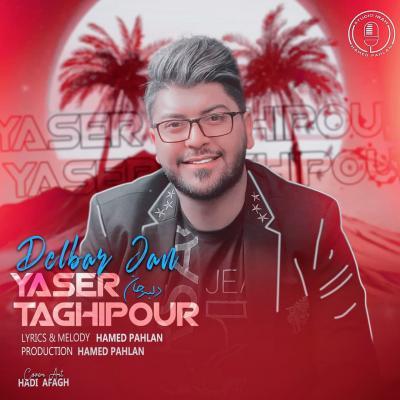 Yaser Taghipour - Delbar Jan