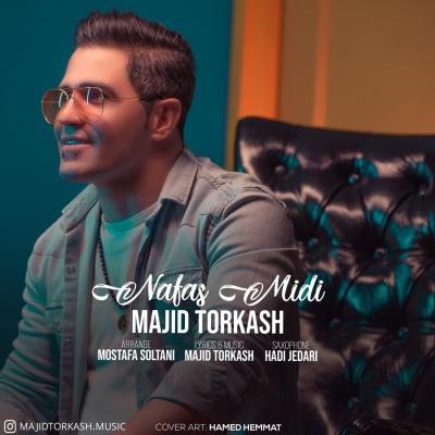 Majid Torkash - Nafas Midi