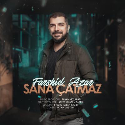 Farshid Azar - Sana Catmaz