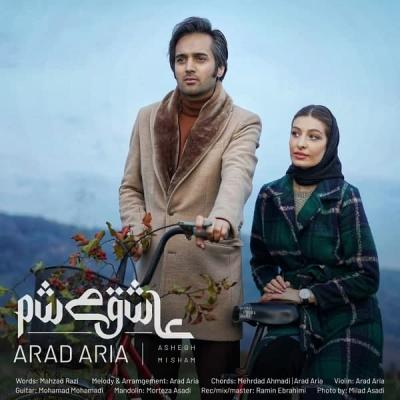 Arad Aria - Ashegh Misham