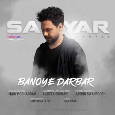 Samyar - Banoye Darbar