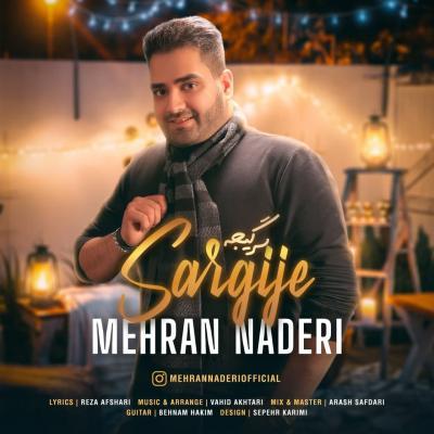 Mehran Naderi - Sargije