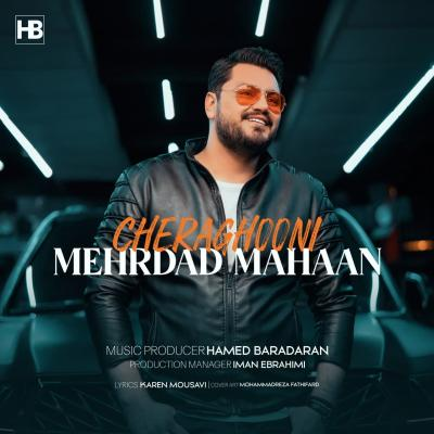 Mehrdad Mahaan - Cheraghooni