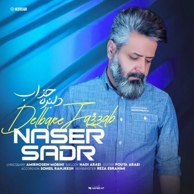 Naser Sadr - Delbare Jazab