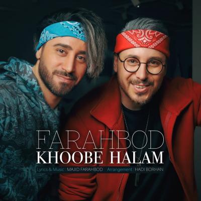 Farahbod - Khoobe Halam