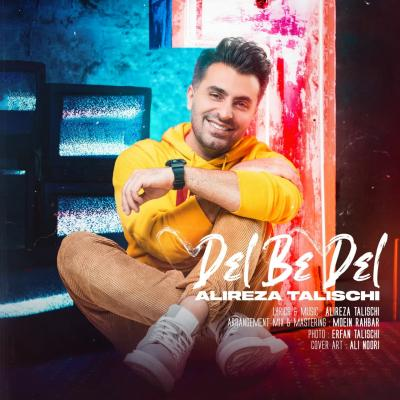 Alireza Talischi - Del Be Del
