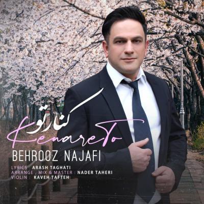 Behrooz Najafi - Kenare To