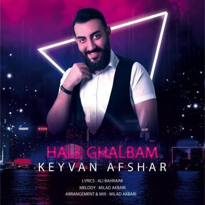 Keyvan Afshar - Hale Ghalbam