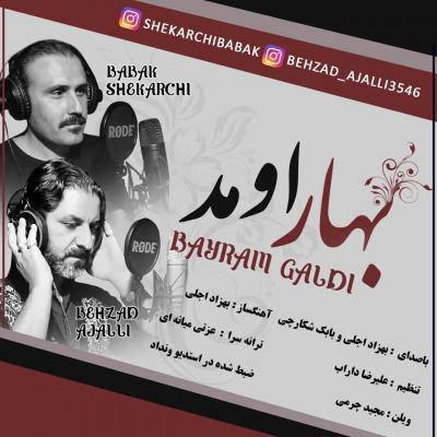 Behzad Ajalli - Bahar Umad (Ft Babak Shekarchi)