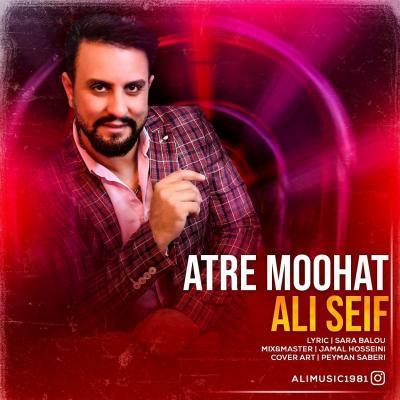Ali Seif - Atre Moohat