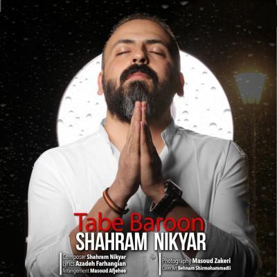 Shahram Nikyar - Tabe Baroon