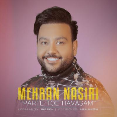 Mehran Nasiri - Parte Toe Havasam