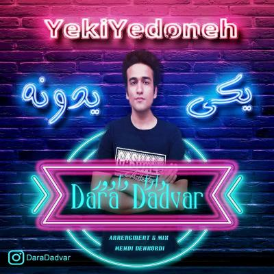Dara Dadvar - Yeki Yedoneh