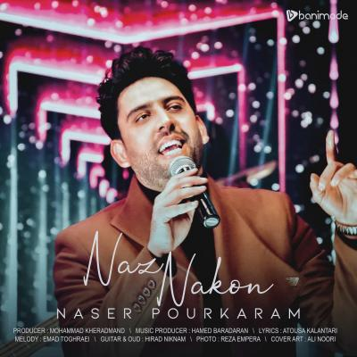 Naser Pourkaram - Naz Nakon