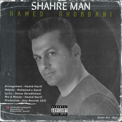 Hamed Ghorbani - Shahre Man