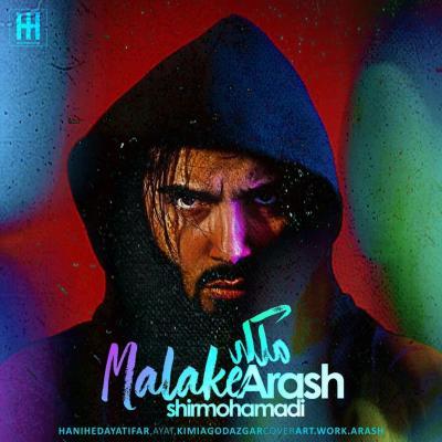 Arash Shirmohammadi - Malake