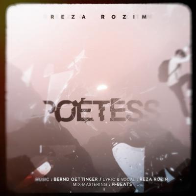 Reza Rozim - Poetess